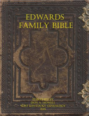 EDWARDS FAMILY BIBLE, CALLOWAY COUNTY, KENTUCKY