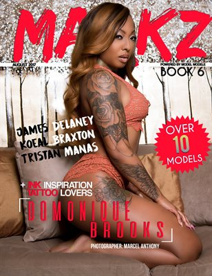 MARKZ MAGAZINE PRESENTS BOOK SIX (DOMONIQUE)