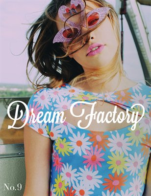 Dream Factory Magazine Vol. 9