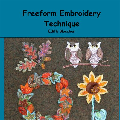 Freeform Embroidery, Technique