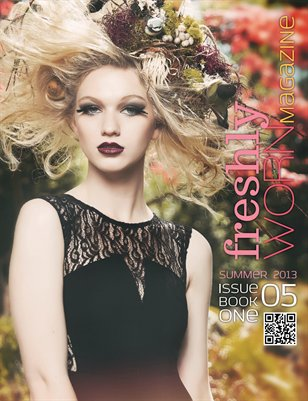 freshlyWORN Magazine | Summer 2013 Book 1