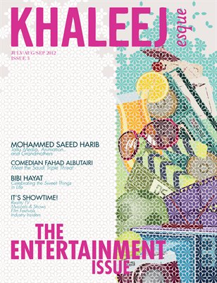 The Entertainment Issue - July/Aug/Sep 2012 - Issue #3