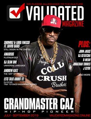 Validated Magazine ft. Grandmaster Caz