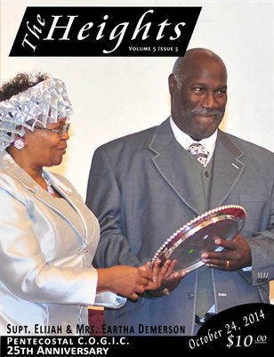 Volume 5 Issue 5 - 25th Anniversary Supt. Elijah & Mrs. Eartha Demerson