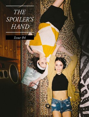 Issue 04 - RESTLESS | THE SPOILER'S HAND Spring 2014