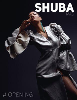 Shuba Magazine #Opening