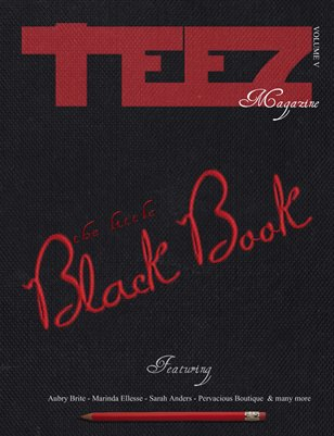 Teez Magazine Volume V - The Little Black Book