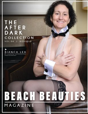 Beach Beauties Magazine -- The After Dark Modern Boudoir Collection with Bianca Lea