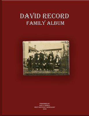 DAVID RECORD FAMILY ALBUM, GRAVES COUNTY, KENTUCKY