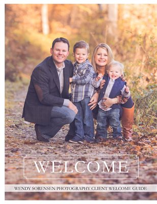 Wendy Sorensen Photography Family Welcome Guide 2017