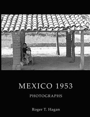 Mexico 1953: Photographs