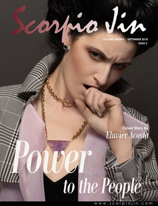 SCORPIO JIN MAGAZINE VOLUME TWENTY | SEPTEMBER 2018 | ISSUE 2