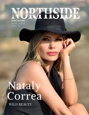 NORTHSIDE MAGAZINE VOL 41 ft. Nataly Correa