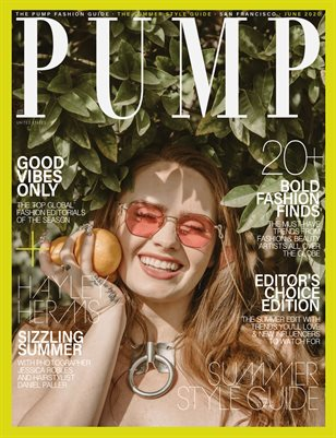 PUMP Magazine | The Ultimate Summer Style Guide | June 2020 | Vol.1