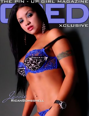 XCLUSIVE - The Pin-Up Girl Mag ft. Jossie Rican Bombshell