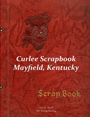 Curlee Scrapbook, Mayfield, Kentucky