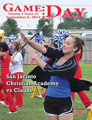 Volume 4 Issue 15 - San Jacinto Christian Academy vs Claude