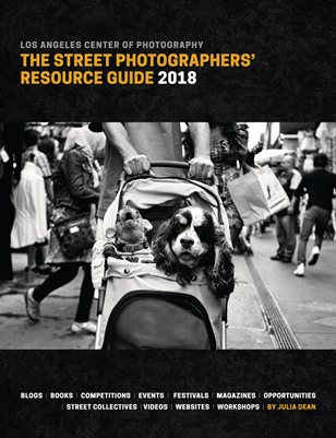 The Street Photographers' Resource Guide 2018