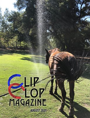 August 2021 Clip Clop Magazine- Vol.11#3