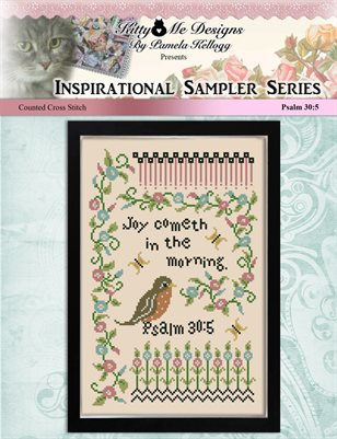 Inspirational Samplers Joy Cometh In The Morning Counted Cross Stitch Pattern