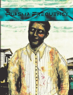 Plasma Frequency Issue 6 June/July 2013