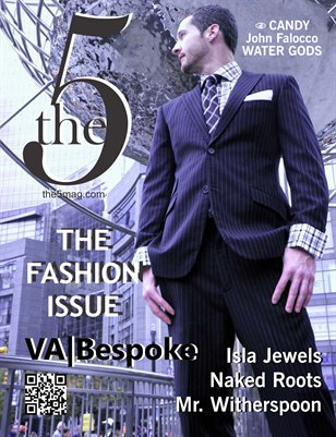 The 5 Magazine :: Issue 006 :: The Fashion Issue
