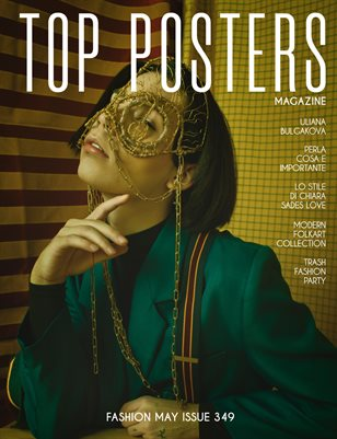 TOP POSTERS MAGAZINE- FASHION MAY (Vol 349)