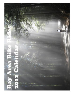 2012 Bay Area Bike Rides Calendar
