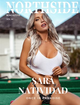 NORTHSIDE MAGAZINE VOL 44 ft. SARA NATIVIDAD