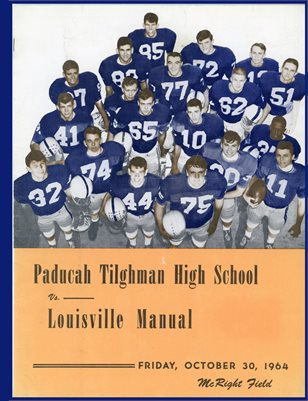 OCT. 30, 1964 PADUCAH TILGHMAN HIGH SCHOOL VS. LOUISVILLE MANUAL