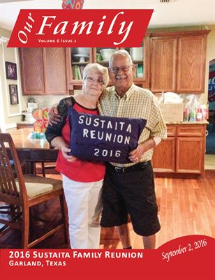 Volume 6 Issue 2 - 2016 Sustaita Family Reunion