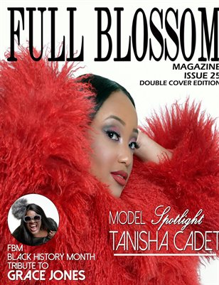 Full Blossom Magazine Issue 25- TANISHA CADET