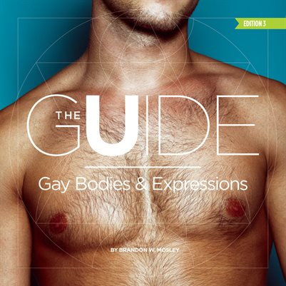 The Guide: Gay Bodies & Expressions Ed. 3
