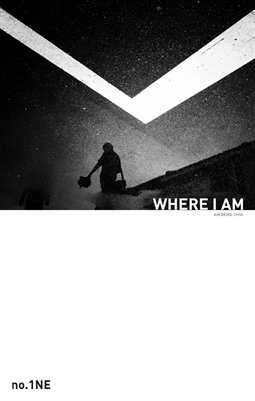 WHERE I AM Issue 1