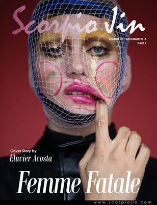 SCORPIO JIN MAGAZINE VOLUME 22 | DECEMBER 2018 | ISSUE 2