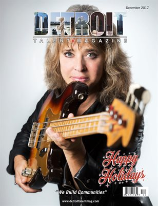 Detroit Talent Magazine December 2017 Edition