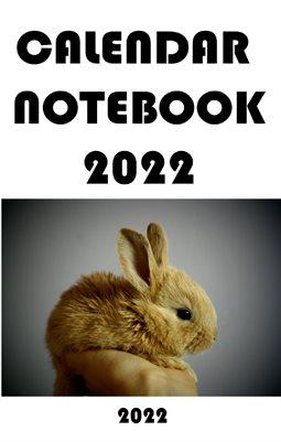 Friendly Calendar Notebook 2022