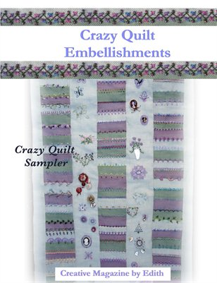 Crazy Quilt Embellishments / Crazy Quilt Sampler
