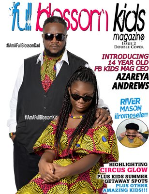 Full Blossom Kids Magazine Issue 2- Azareya Andrews Cover