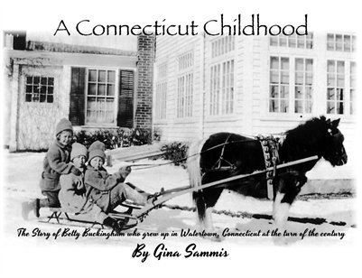 A Childhood in Connecticut