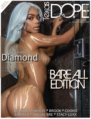 Bare All Texas Dope Issue #4