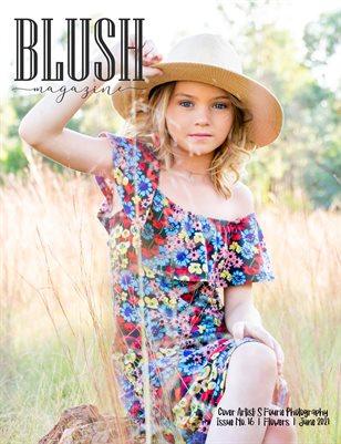 BLUSH Magazine | Issue 16 | Flowers