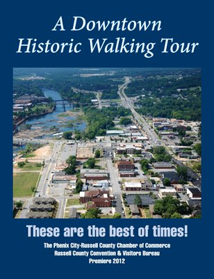A Downtown Historic Walking Tour of Phenix City, AL