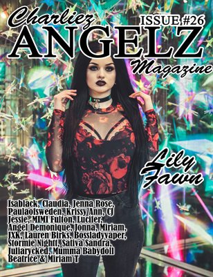 Charliez Angelz Issue #26 - Lily Fawn