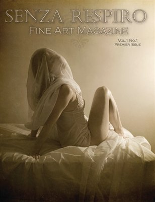 Senza Respiro: Fine Arts Magazine - Premier Issue: January 2011