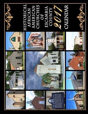 2017 Historic African American Churches of Escambia County Calendar
