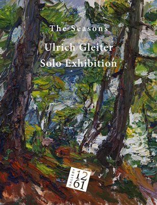The Seasons: Ulrich Gleiter Solo Exhibition Catalog