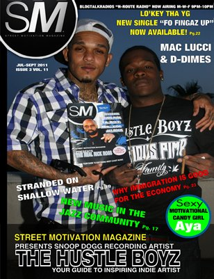 "Street Motivation Mag Issue 3 Vol 11 ""Your Guide To Inspiring Indie Artist"""