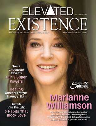 Elevated Existence December 2016 Issue With Mairanne Williamson