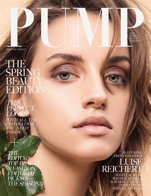 PUMP Magazine - The Spring Beauty Edition - Vol. 1 (May 2018)